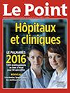 Palmarès Le Point 2016 « Hôpitaux et Cliniques »
